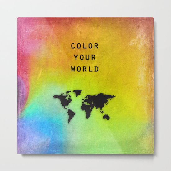 Color Your World Metal Print