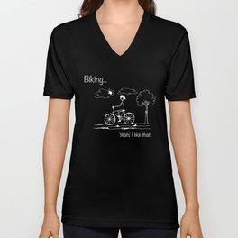 Biking... Yeah! I like that. Unisex V-Neck