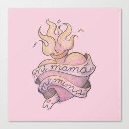 Mi mamá me mima (Rosa) Canvas Print