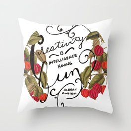 Creativity is Intelligence Throw Pillow