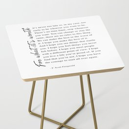 F. Scott Fitzgerald - For What It's Worth Quote  Side Table