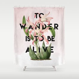 To Wander Shower Curtain