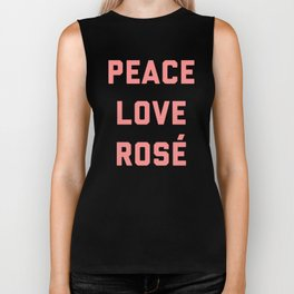 Peace Love Rosé Quote Biker Tank