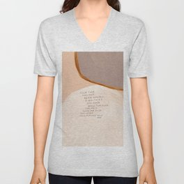 Everything You Have Been Through Can Help Someone Else Unisex V-Neck