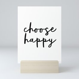 Choose Happy black and white contemporary minimalism typography design home wall decor bedroom Mini Art Print