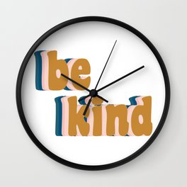 Be Kind Fun Retro Lettering Wall Clock