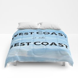 West Coast is the Best Coast - Ocean Watercolor - California Oregon Washington Pacific Love   Comforters
