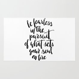 Inspirational Quote Be Fearless in White Rug
