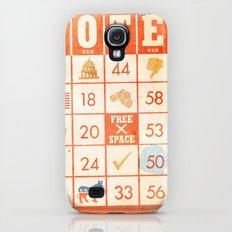 The Bingo Vote Slim Case Galaxy S4