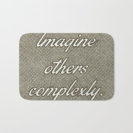 Imagine Others Complexly Bath Mat