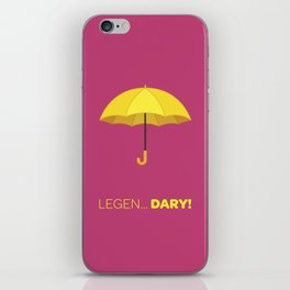 How I Met Your Mother - Legend.. DARY! iPhone Skin