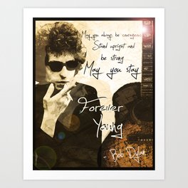 Bob Dylan Forever Young Art Print