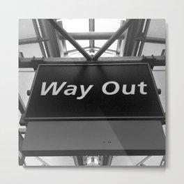 Way Out Metal Print
