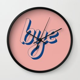 Bye Wall Clock