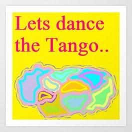 Lets Dance The Tango Art Print