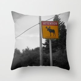 Maine series - Attention Moose (: Throw Pillow