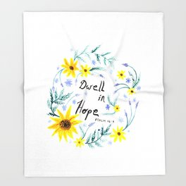 Dwell in Hope Typography with Flowers Throw Blanket