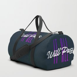 It All Will Pass - This too shall pass - Typography Duffle Bag