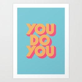 You Do You Retro Blue Art Print