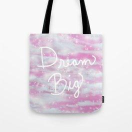 Dream Big in Pink Tote Bag