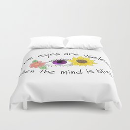 Beauty of the Opened Mind Duvet Cover