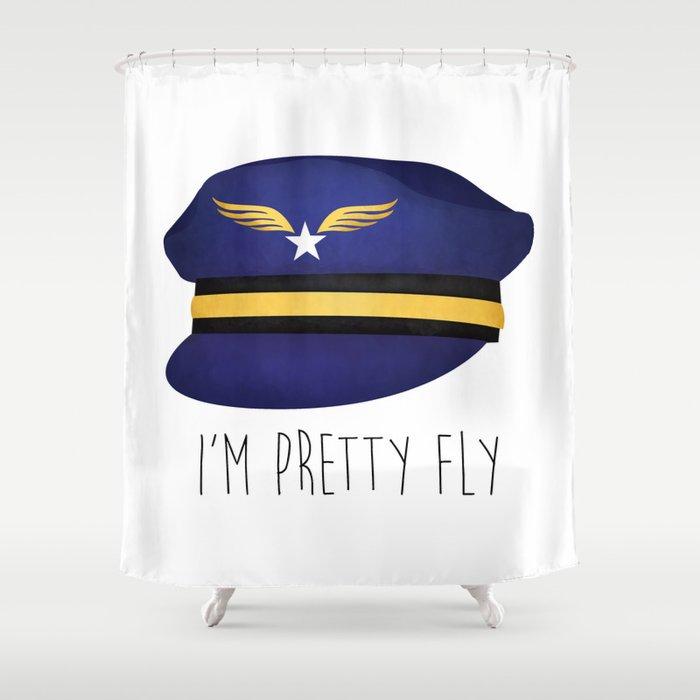 I'm Pretty Fly Shower Curtain