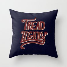 Tread Lightly Throw Pillow