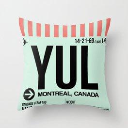 YUL Montreal Luggage Tag 2 Throw Pillow