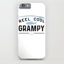 Reel Cool Grampy iPhone Case