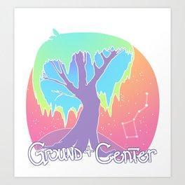 Ground & Center Art Print