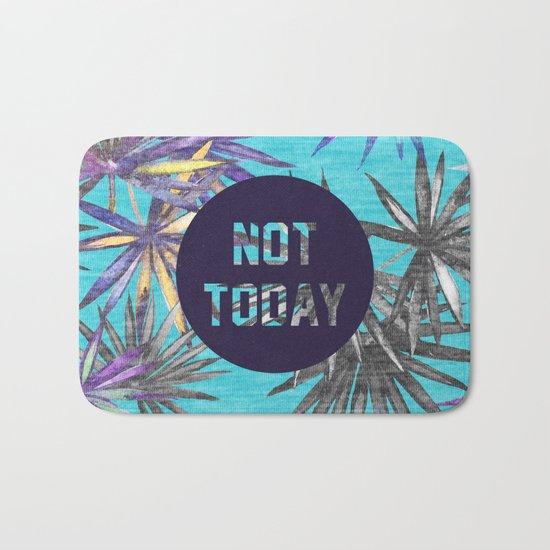 Not today - blue version Bath Mat