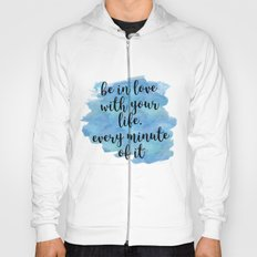 Be in love with your life - Jack Kerouac Hoody