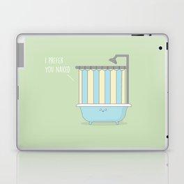 I Prefer You Naked #kawaii #naked Laptop & iPad Skin