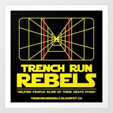 Trench Run Rebels Art Print