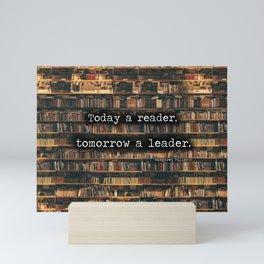 Leaders are readers Mini Art Print