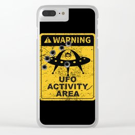 Warning, UFO activity area Clear iPhone Case