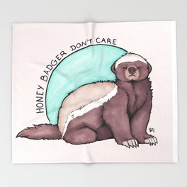 Honey Badger Don't Care Throw Blanket