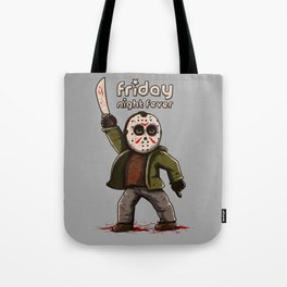 Friday night fever Tote Bag