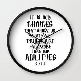 Dumbledore's quote Wall Clock
