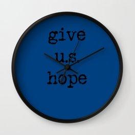 give US hope Wall Clock