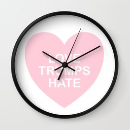 LOVE TRUMPS HATE HEART in PINK Wall Clock
