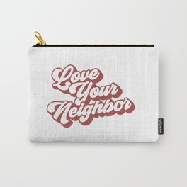 Love Your Neighbor Retro Carry-All Pouch