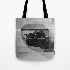 I DO NOT FEEL EMOTIONS Tote Bag
