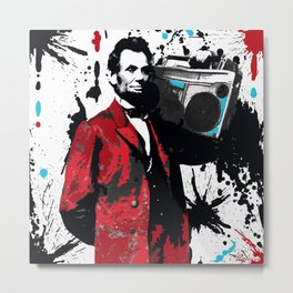 ABRAHAM LINCOLN INK SPLASH RED MAKE MUSIC NOT WAR Metal Print