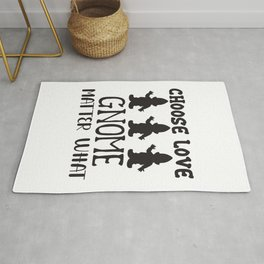 Choose Love Gnome Matter What - Funny Love humor - Cute typography - Lovely and romantic quotes illustration Rug