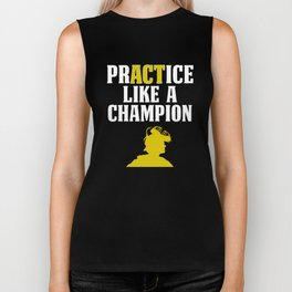 Baseball Catcher Design PrACTice Like A Champion Gold Biker Tank