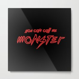 Neon Monster Metal Print