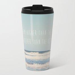 dream higher than the sky & deeper than the ocean ... Travel Mug