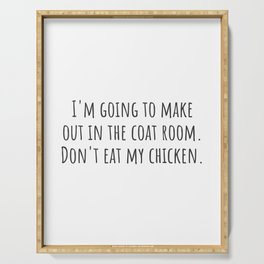 Don't Eat My Chicken Serving Tray