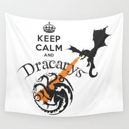 Keep Calm and Drakarys Wall Tapestry